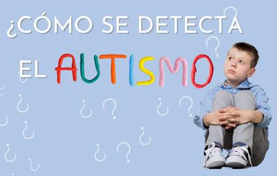 autismo cómo se detecta